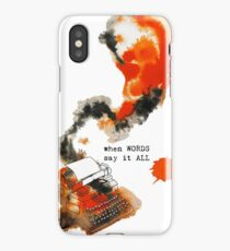 When Words Say It All iPhone Case/Skin