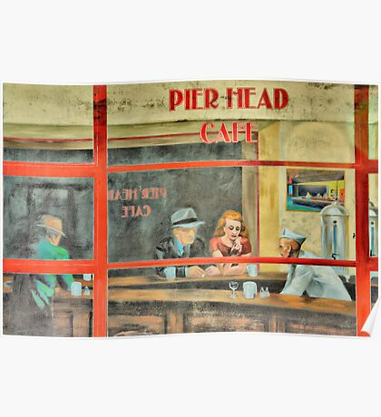 Pier Head Cafe  Poster