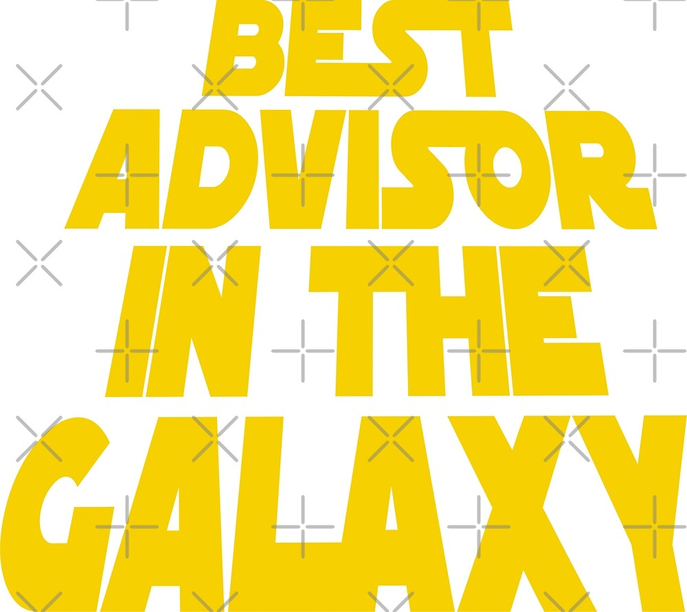 Best Advisor in the Galaxy by MBK13
