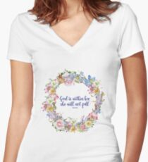 God Is within he she will not fall - Christian Quote - Cute Colorful Floral Women's Fitted V-Neck T-Shirt
