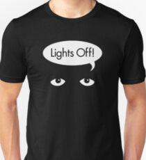 Lights Off! Unisex T-Shirt