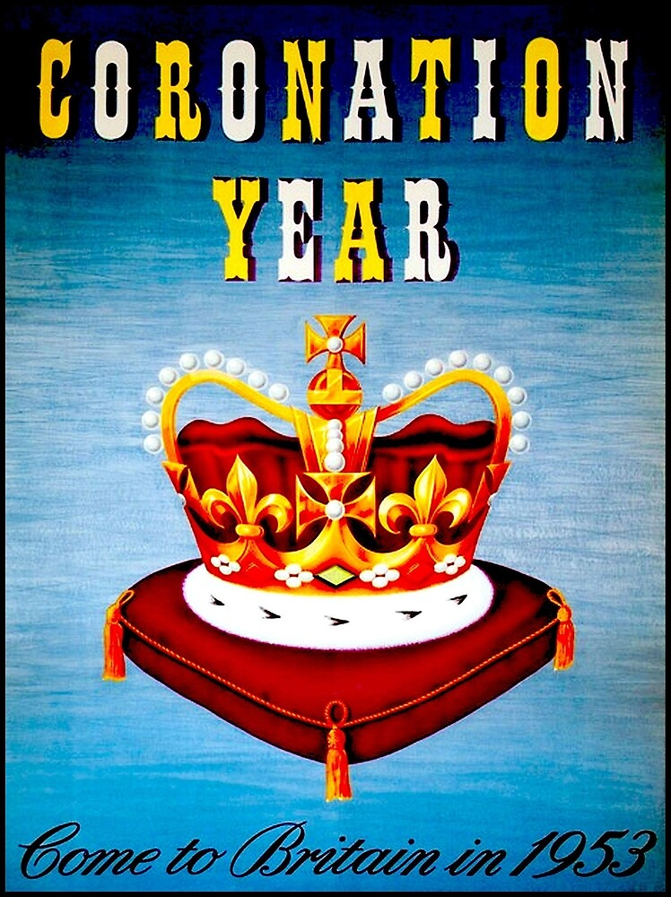 CORONATION YEAR : Vintage 1953 Travel to Britain Print by posterbobs