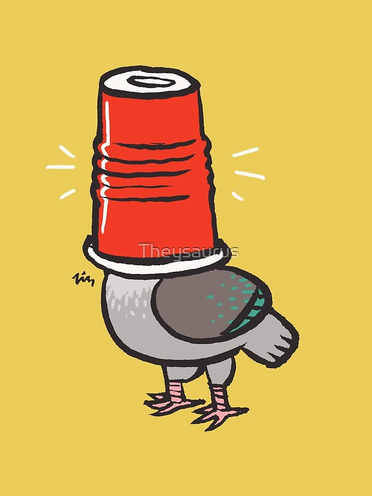 Pigeon in a Party Cup by Theysaurus
