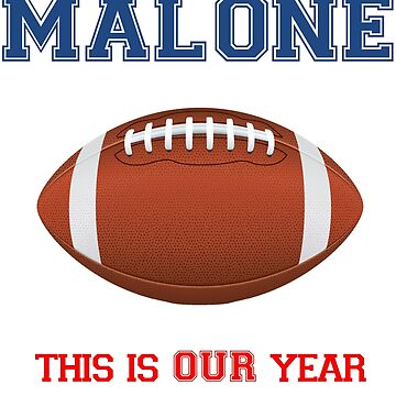 Malone -This is OUR year by NoahandSons