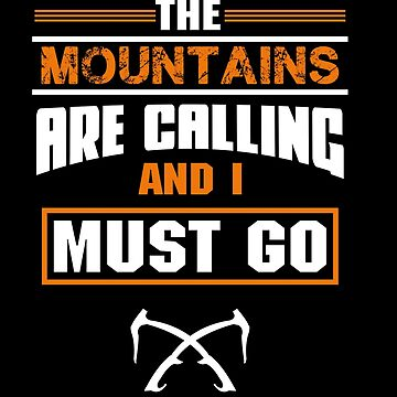The Mountains are Calling and I must Go Bible Christian Verse Quote Gear by glendasalgado