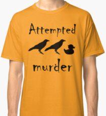 Attempted Murder - Crow Classic T-Shirt