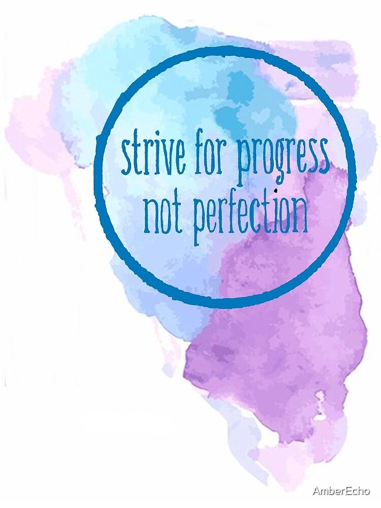 Strive for Progress by AmberEcho