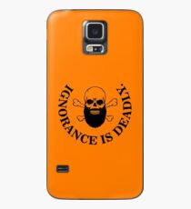 Ignorance is deadly Case/Skin for Samsung Galaxy