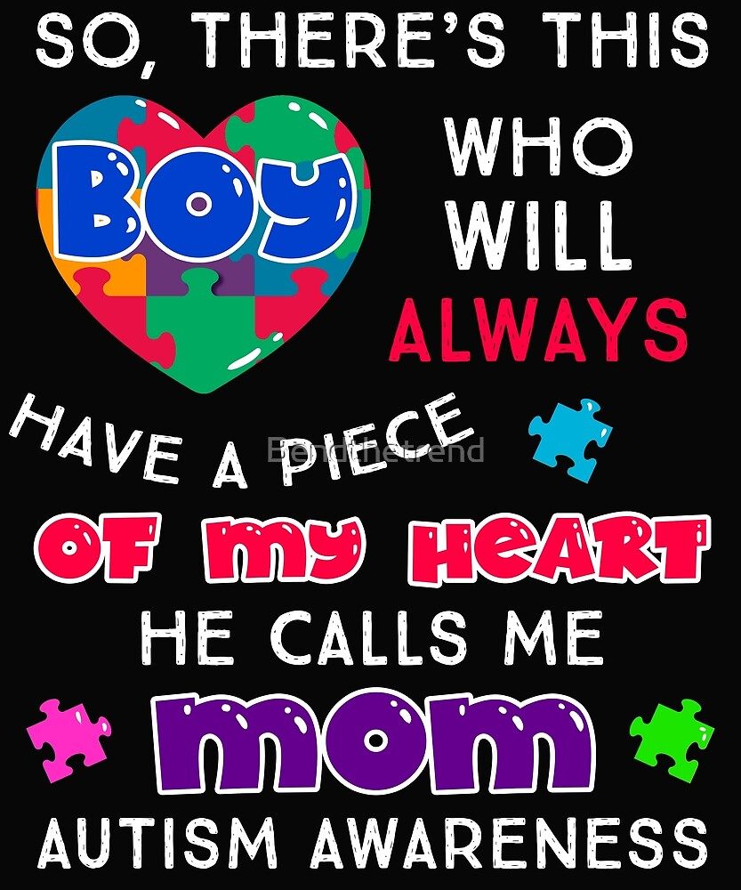 Autism Piece of my heart boy by Bendthetrend