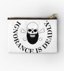Ignorance is deadly Studio Pouch