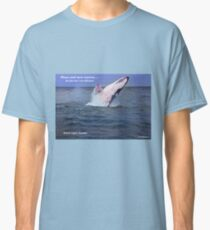 Please Send More Tourists - Humpback Whale Classic T-Shirt