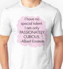 Passionately Curious Unisex T-Shirt