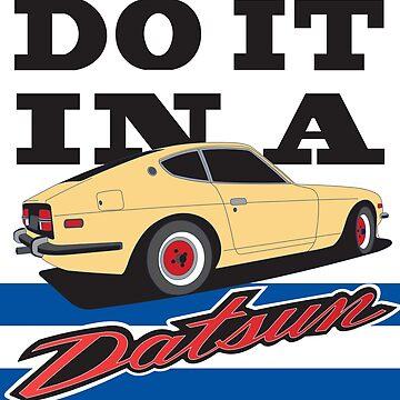 Do it in a Datsun! by kuronekojustice