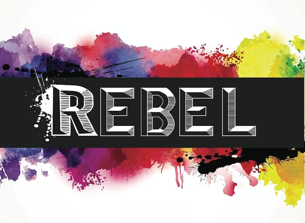 Rebel by RebelRebel01