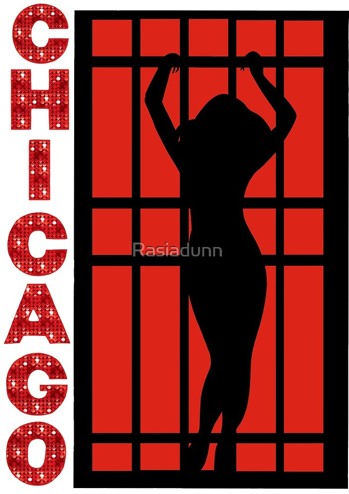 Chicago the Musical by Rasiadunn
