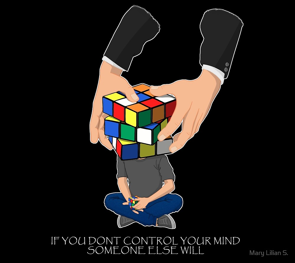 """""""If you don't control your mind someone else will."""" by Mary Lilian S."""