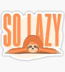 Funny Procrastination Sloth - So Lazy Person Humor Sticker