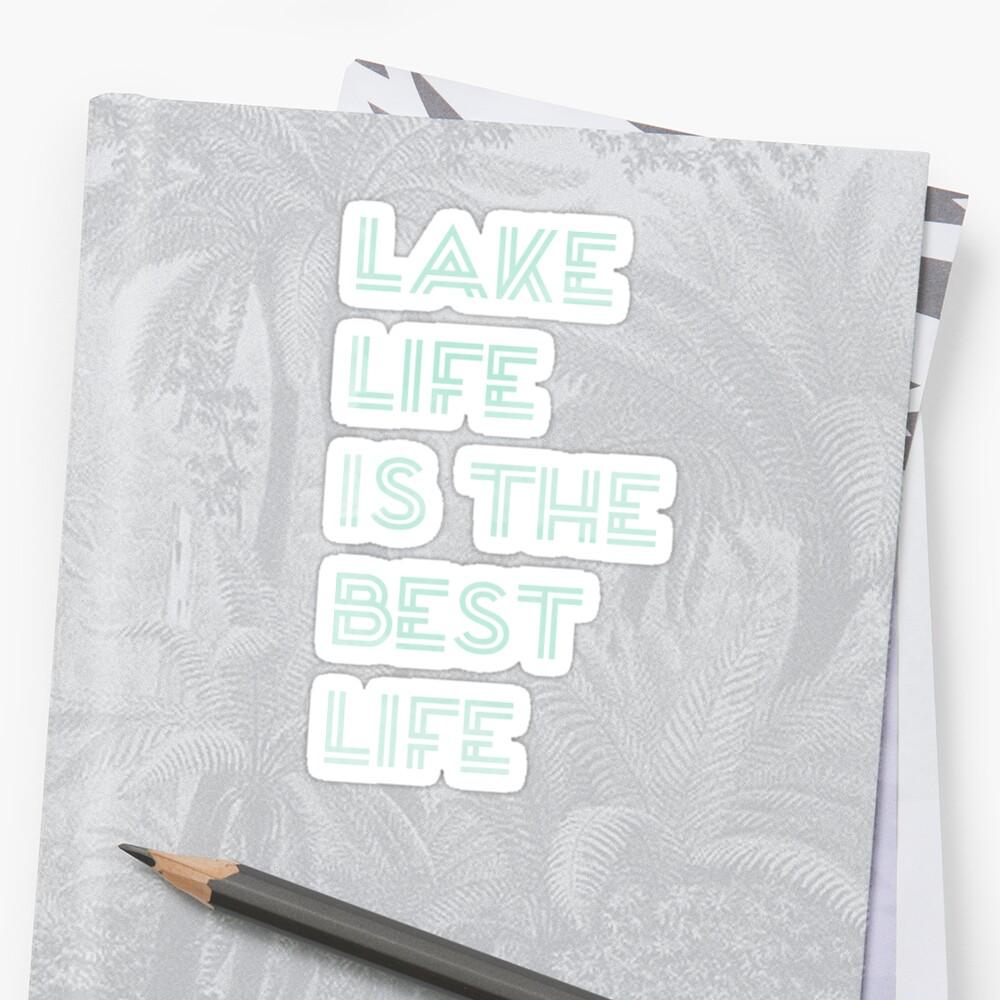 Menta Watercolor Lake Life es la mejor frase de Life Pegatina