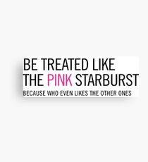 Pink Starburst - Saying Canvas Print