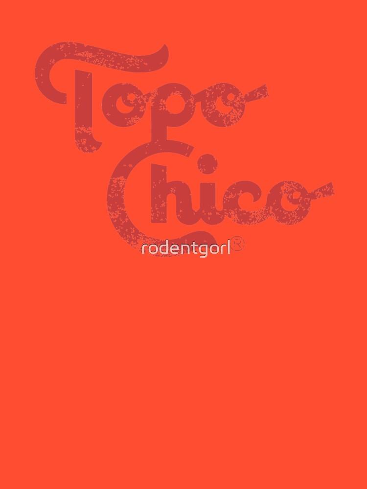 Topo Chico von rodentgorl