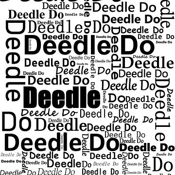 Deedle Do by DarkenLazer