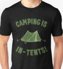 Capming Is In-Tents Unisex T-Shirt