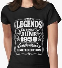 Legends are born in june 1959 Women's Fitted T-Shirt