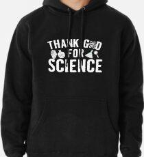 Gott sei Dank für die Wissenschaft Hoodie