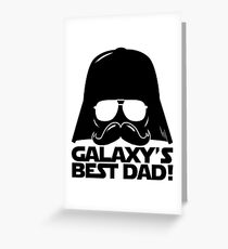 Funny Galaxy's Best Dad Father Statement Gift Birthday, Father's Day, Anniversary for Men Greeting Card