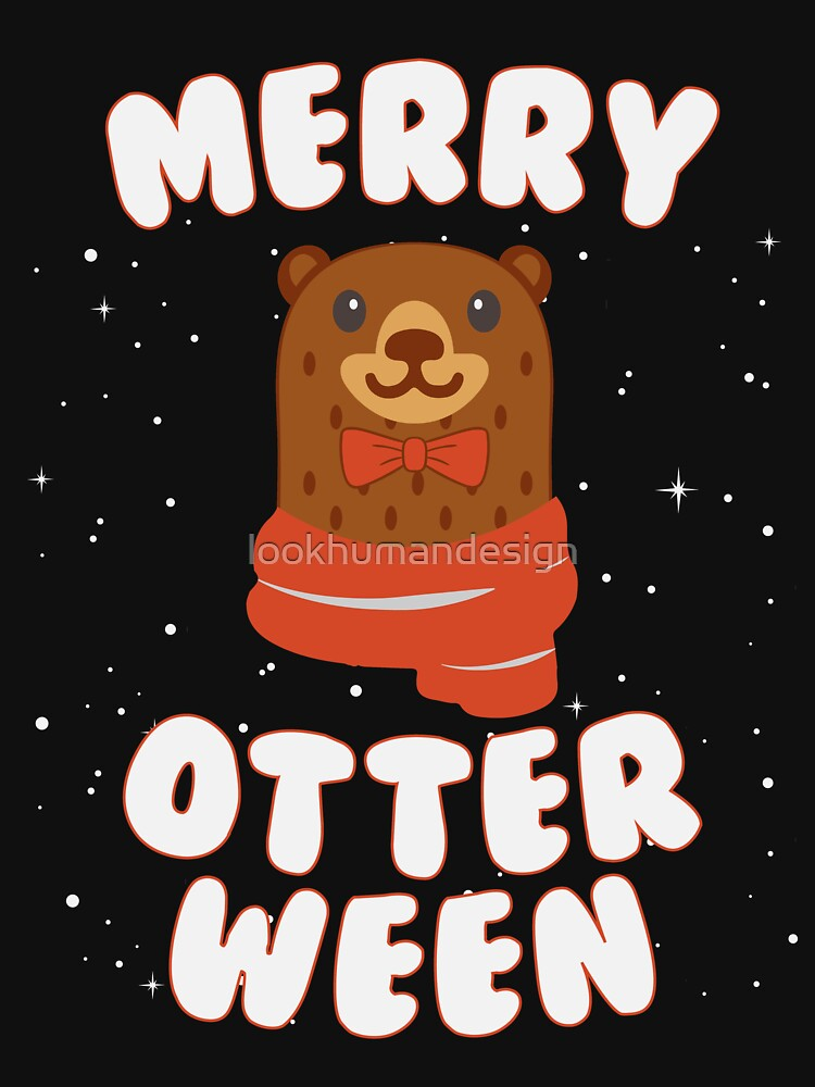 Merry Otterween - Funny Christmas & Halloween Gift Idea For Otter Lovers by lookhumandesign