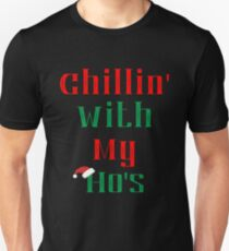 Chillin With My Ho's - Funny Christmas Ugly Sweater Unisex T-Shirt