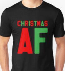 Christmas AF - Christmas Gift Unisex T-Shirt