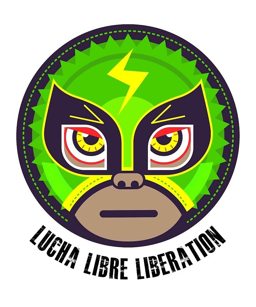 Lucha Libre Liberation (Hernandez) by Richard Rabassa