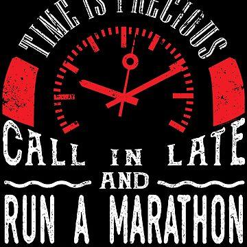 Run Marathon Runner Unique Shirt Gift Call In Late by shoppzee