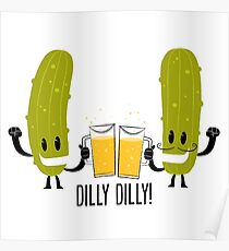 Dilly Dilly Pickle Parody Poster