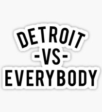 Detroit VS Everybody | Black Sticker