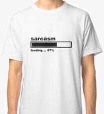 Sarcasm Loading - Funny Slogan - Loader Bar Classic T-Shirt
