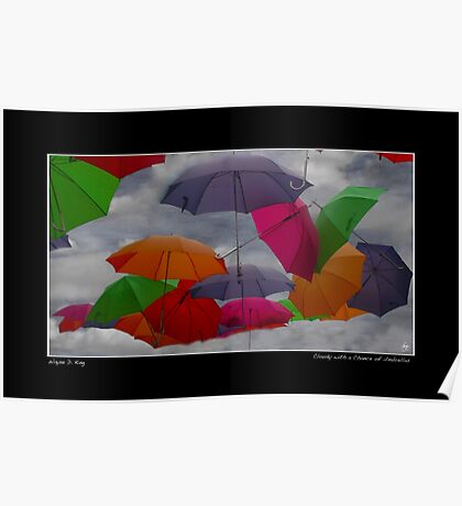 Cloudy with a Chance of Umbrellas Poster Poster
