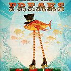 God Bless the Freaks by AngiandSilas