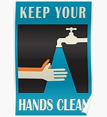 keep your hands clean  Poster