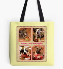 """""""Mommy Loves Her Puppies"""" Tote Bag"""