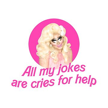 Trixie Mattel Jokes - Rupaul's Drag Race by covergirl