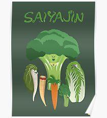 SAIYAJIN! Saiyan Vegetables are the best! Poster
