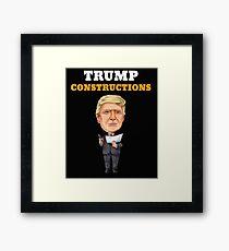 President Trump Constructions Framed Print