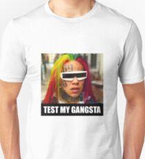 "Tekashi69 - ""Test my gangsta"" Unisex T-Shirt"