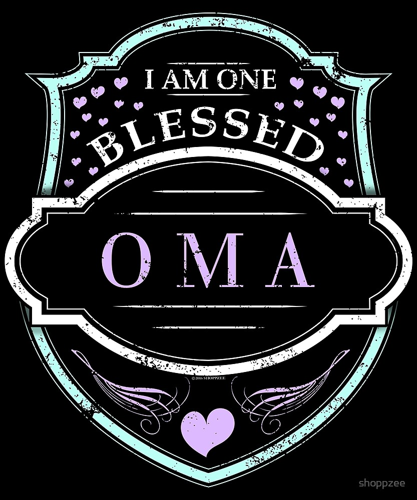 One Blessed Oma Shirt Grandma Gifts by shoppzee