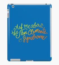 Fragen Sie mich nach dem San Clemente-Syndrom iPad-Hülle & Klebefolie