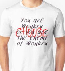 You are Wonkru Unisex T-Shirt