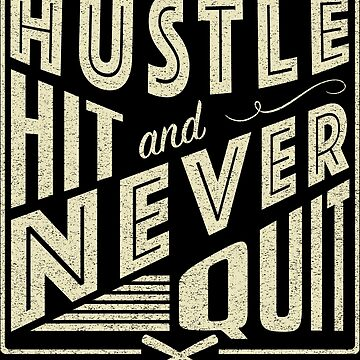 Baseball Softball Hustle Hit And Never Quit by gamefacegear