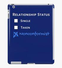 Relationship Status - Nonconformist iPad Case/Skin